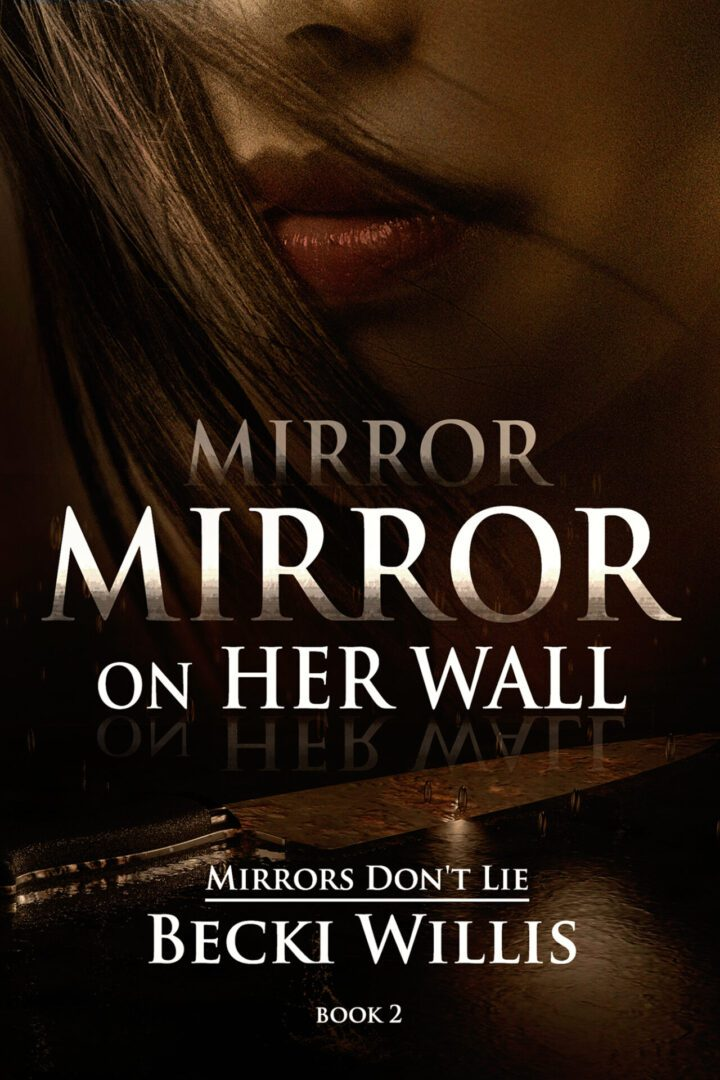 Mirror Mirror on Her Wall cover page